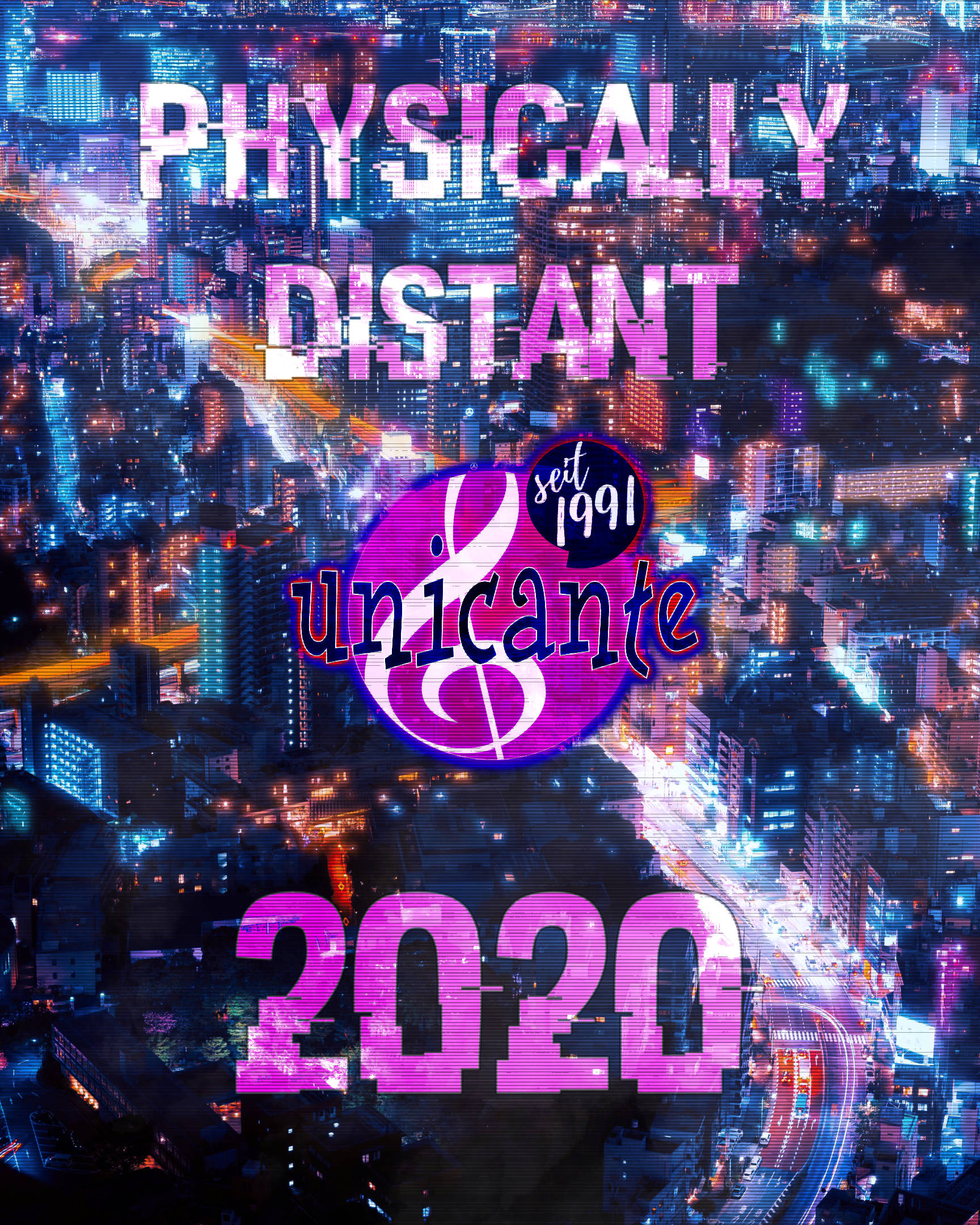 Physically Distant Unicante 2020